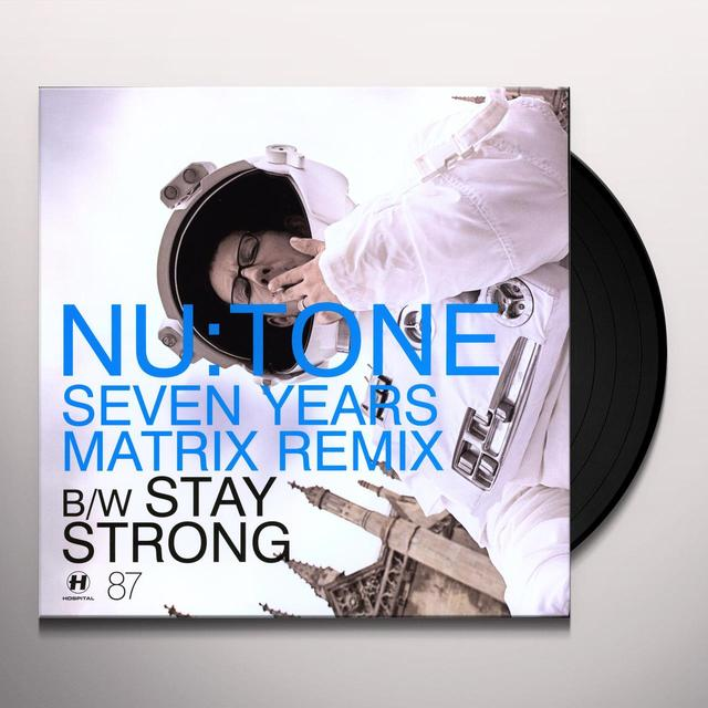 Nu Tone SEVEN YEARS/STAY STRONG Vinyl Record - UK Release