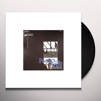 Nu Tone THINGS THAT LOVERS DO/MISSING LINK Vinyl Record - UK Import