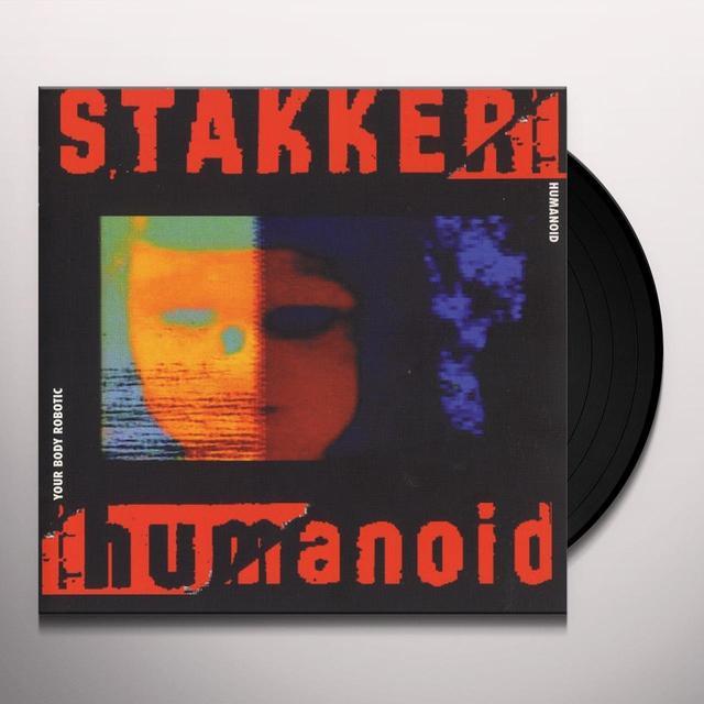 Humanoid YOUR BODY ROBOTIC Vinyl Record