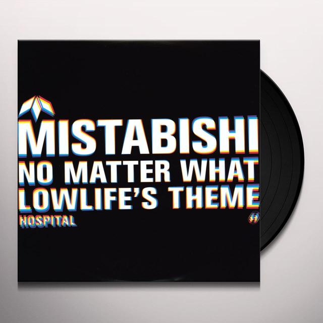 Mistabishi NO MATTER WHAT-LOWLIFES THEME Vinyl Record - UK Import