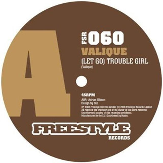 Valique LET GO-TROUBLE GIRL Vinyl Record - UK Release