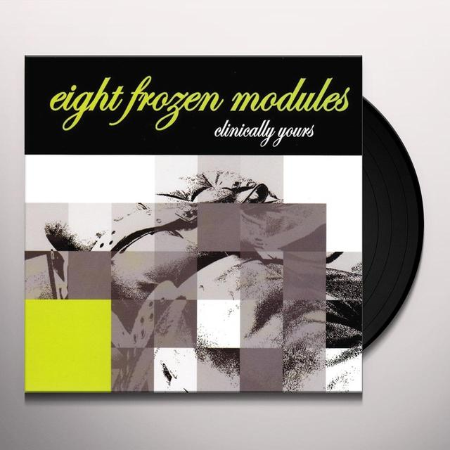 Eight Frozen Modules CLINICALLY YOURS Vinyl Record