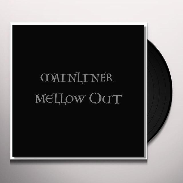 Mainliner MELLOW OUT Vinyl Record - UK Import
