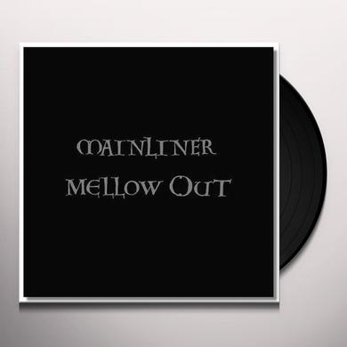 Mainliner MELLOW OUT Vinyl Record