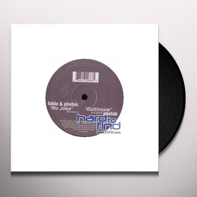 Photek & Fabio NO JOKE/BALTIMORE Vinyl Record