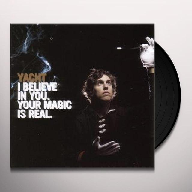 Yacht I BELIEVE IN YOU YOUR MAGIC IS REAL Vinyl Record - UK Import
