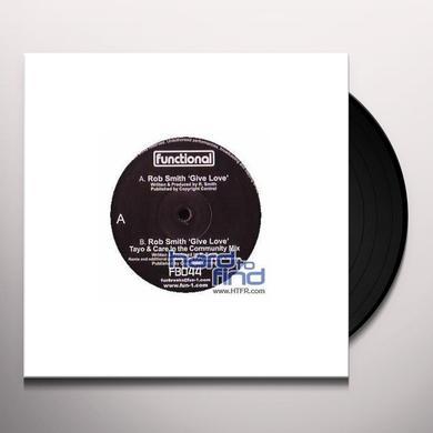 Rob Smith GIVE LOVE Vinyl Record - UK Import
