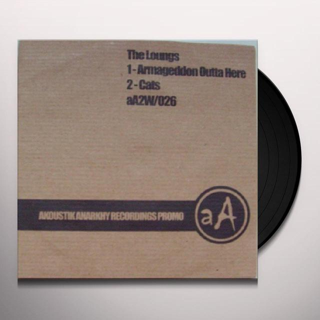 Loungs ARMAGEDDON OUTTA HERE Vinyl Record