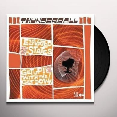 Thunderball ELEVATED STATES Vinyl Record