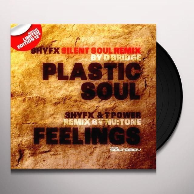 Shy Fx.Shy Fx & T Power PLASTIC SOUL (D BRIDGE METAL SOUL MIX)/FEELINGS Vinyl Record