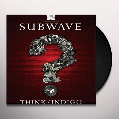 Subwave THINK/INDIGO Vinyl Record - UK Import