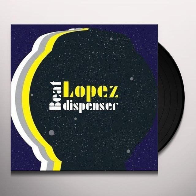 Lopez BEAT DISPENSER Vinyl Record - UK Release