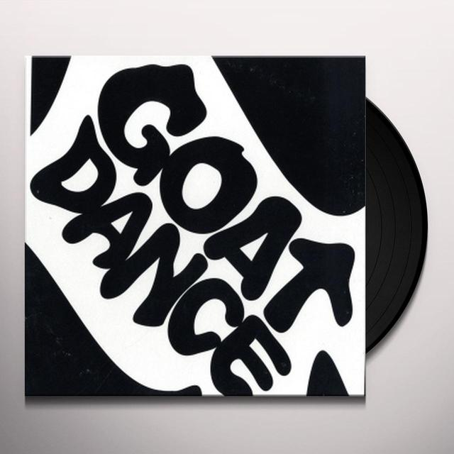 GOAT DANCE Vinyl Record - UK Release