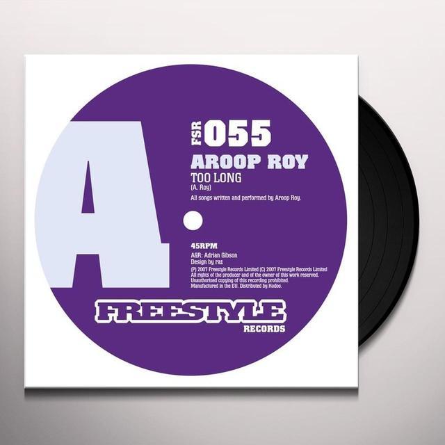 Aroop Roy TOO LONG Vinyl Record - UK Import