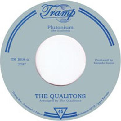 The Qualitons PLUTONIUM/ONE MAN SONG Vinyl Record