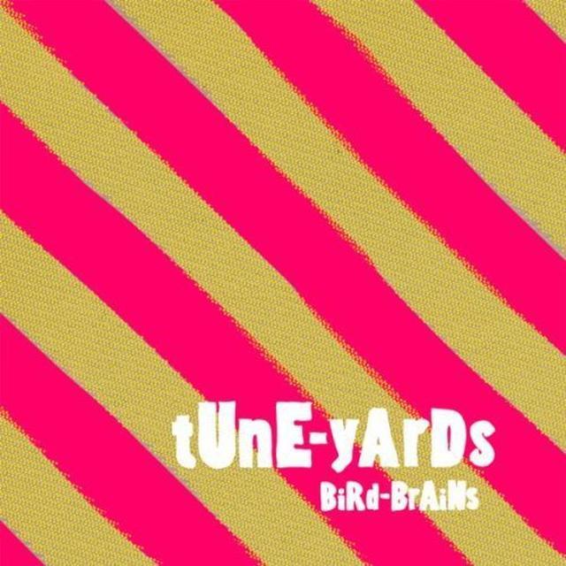 Tune-Yards BIRD-BRAINS (WITH BONUS TRACKS) Vinyl Record - UK Import