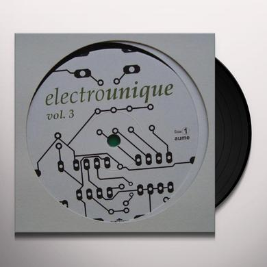 Electrounique 3 / Various (Uk) ELECTROUNIQUE 3 / VARIOUS Vinyl Record - UK Release