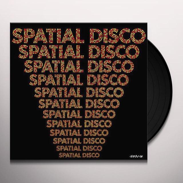 Spatial Disco / Various (Uk) SPATIAL DISCO / VARIOUS Vinyl Record - UK Import