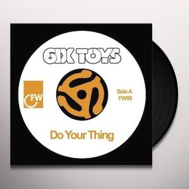 6Ix Toys DO YOUR THING Vinyl Record - UK Release
