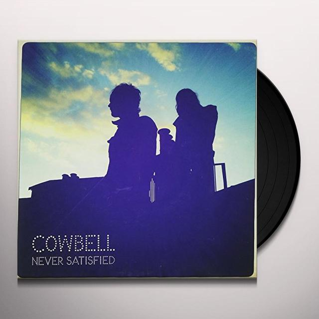 Cowbell NEVER SATISFIED Vinyl Record