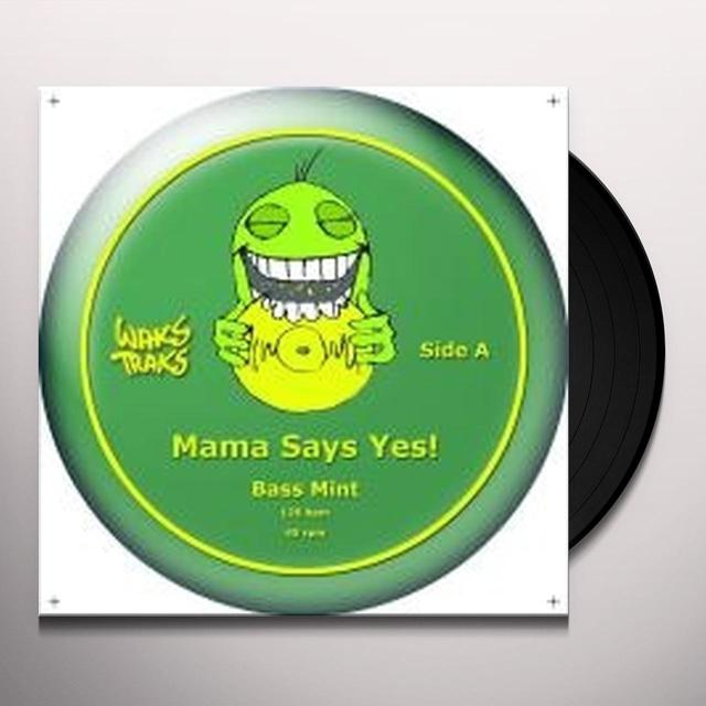 Mama Say Yes! BASS MINT Vinyl Record - UK Release