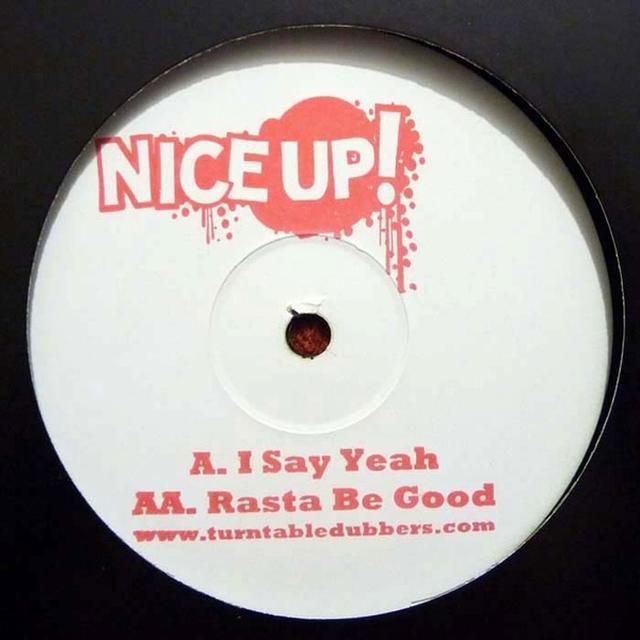 Turntable Dubbers I SAY YEAH/RASTA BE GOOD Vinyl Record - UK Import