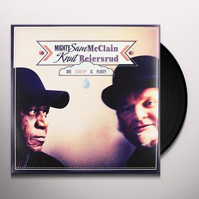 Knut Reiersrud & Mighty Sam Mcclain ONE DROP IS PLENTY Vinyl Record