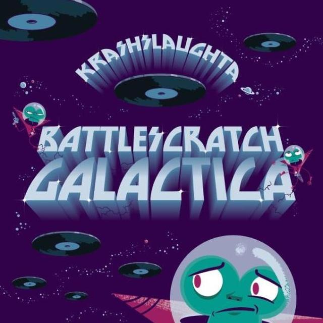 Krash Slaughta BATTLESCRATCH GALACTICA Vinyl Record - UK Import