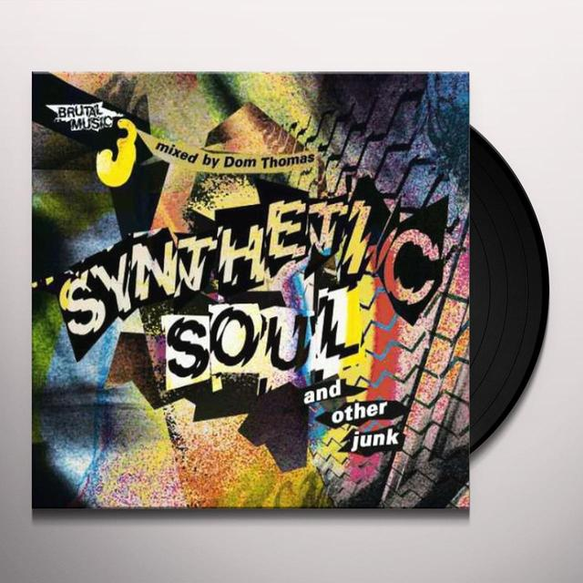 Dom Thomas SYNTHETIC SOUL & OTHER JUNK Vinyl Record - UK Release