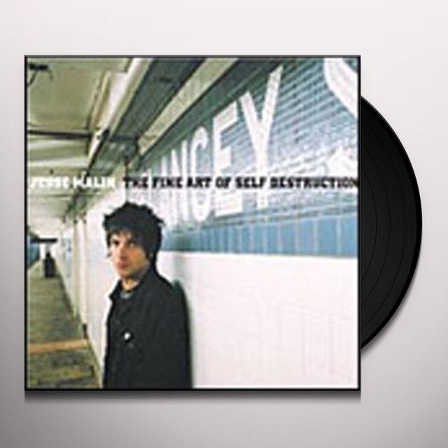 Jesse Malin FINE ART OF SELF DESTRUCTION Vinyl Record - UK Release
