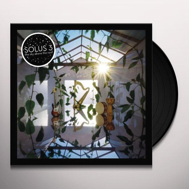 Solus 3 SKY ABOVE THE ROOF Vinyl Record - UK Import