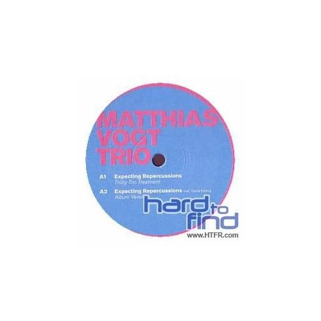 Matthias Vogt Trio EXPECTING REPERCUSSIONS Vinyl Record - UK Release