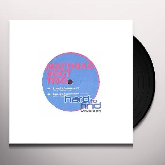Matthias Vogt Trio EXPECTING REPERCUSSIONS Vinyl Record - UK Import