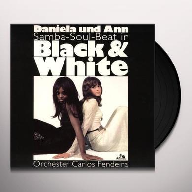 Daniela Und Ann SAMBA SOUL BEAT IN BLACK & WHITE (UK) (Vinyl)