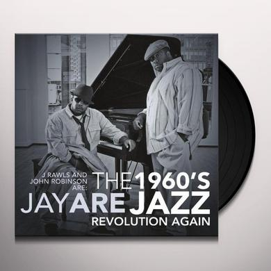 J. Rawls & John Robinson Are Jay Are 1960S JAZZ REVOLUTION AGAIN (UK) (Vinyl)