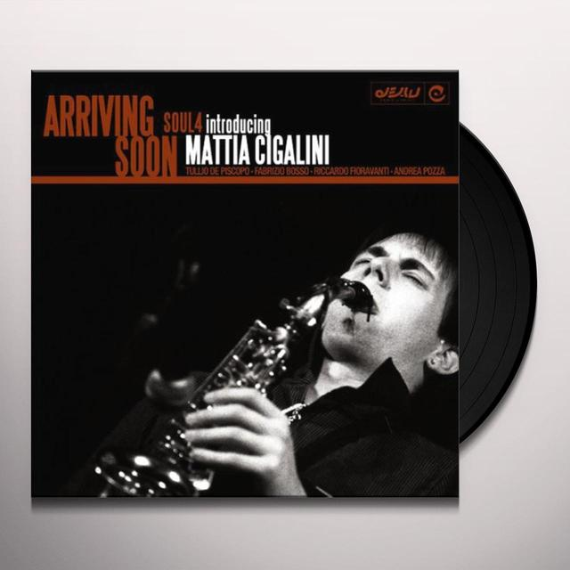 Soul 4 Feat. Mattia Cigalini ARRIVING SOON Vinyl Record - UK Import