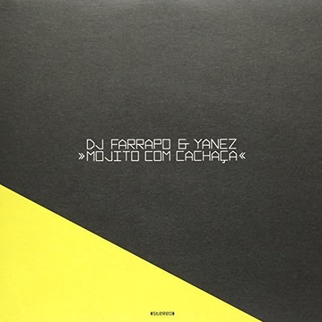 Dj Farrapo & Yanez MOJITO COM CACHACA Vinyl Record - UK Import