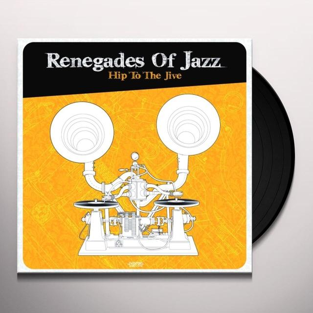 Renegades Of Jazz HIP TO THE JIVE Vinyl Record - UK Release
