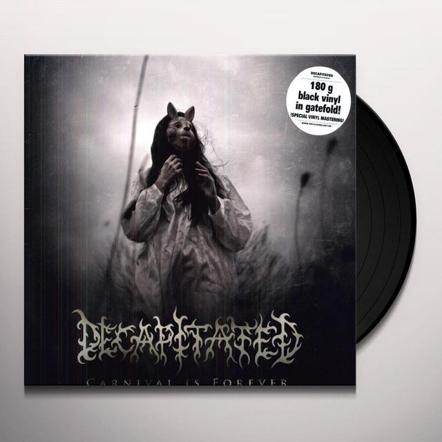 Decapitated CARNIVAL IS FOREVER Vinyl Record - Holland Import