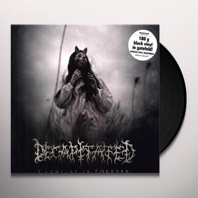 Decapitated CARNIVAL IS FOREVER Vinyl Record - Holland Release