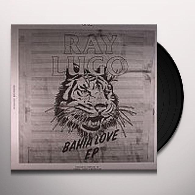 Ray Lugo BAHIA LOVE Vinyl Record - UK Release