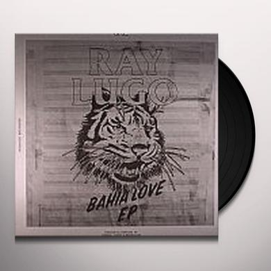 Ray Lugo BAHIA LOVE Vinyl Record - UK Release