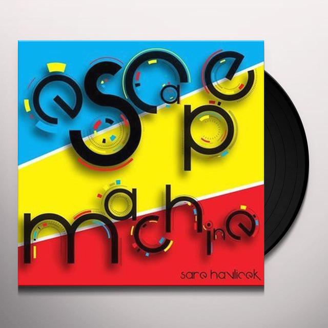 Sare Havlicek ESCAPE MACHINE Vinyl Record