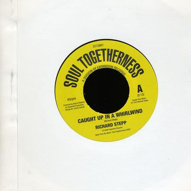 Ichard Stepp CAUGHT UP IN A WHIRLWIND/WHEN WE MEET AGAIN Vinyl Record