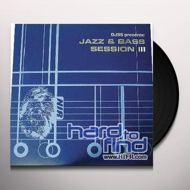 Jazz & Bass Session 3 / Various (Uk) JAZZ & BASS SESSION 3 / VARIOUS Vinyl Record - UK Release