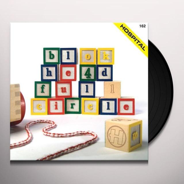 Blokhe4D FULL CIRCLE Vinyl Record - UK Release