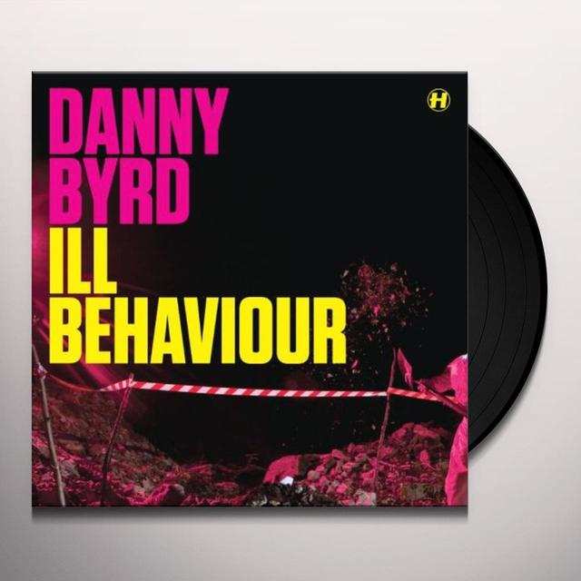 Danny Byrd ILL BEHAVIOUR/MOONWALKER Vinyl Record - UK Release