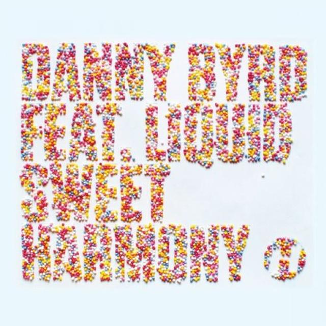 Danny Featuring Liquid Byrd SWEET HARMONY Vinyl Record - UK Release