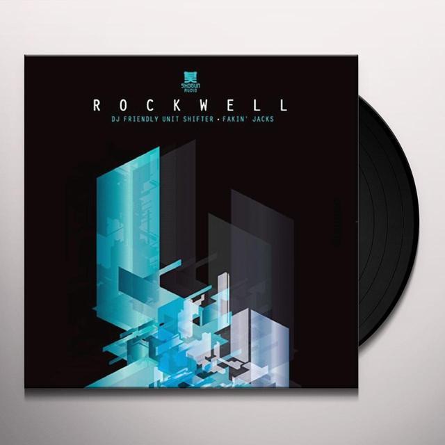 Rockwell DJ FRIENDLY UNIT SHIFTER/FAKIN JACKS Vinyl Record - UK Import