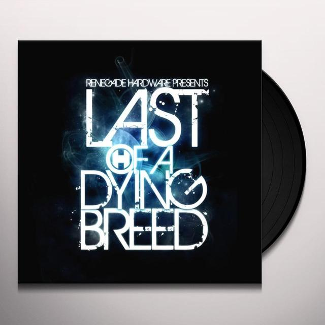 Last Of A Dying Breed Sampler / Various (Uk) LAST OF A DYING BREED SAMPLER / VARIOUS Vinyl Record - UK Import